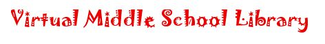Virtual Middle School Library